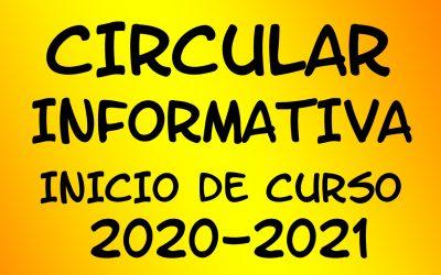 CIRCULAR INFORMATIVA INICIO DE CURSO 2020-2021